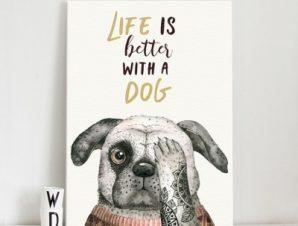 Η ζωή είναι καλύτερη με ένα σκύλο Παιδικά Πίνακες σε καμβά 51 x 40 cm
